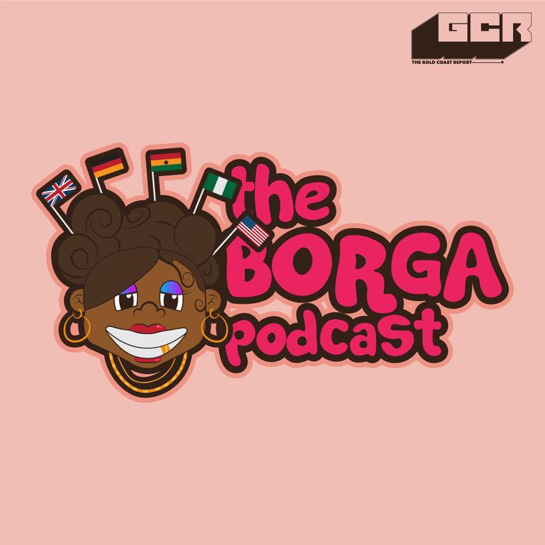 The Borga Podcast